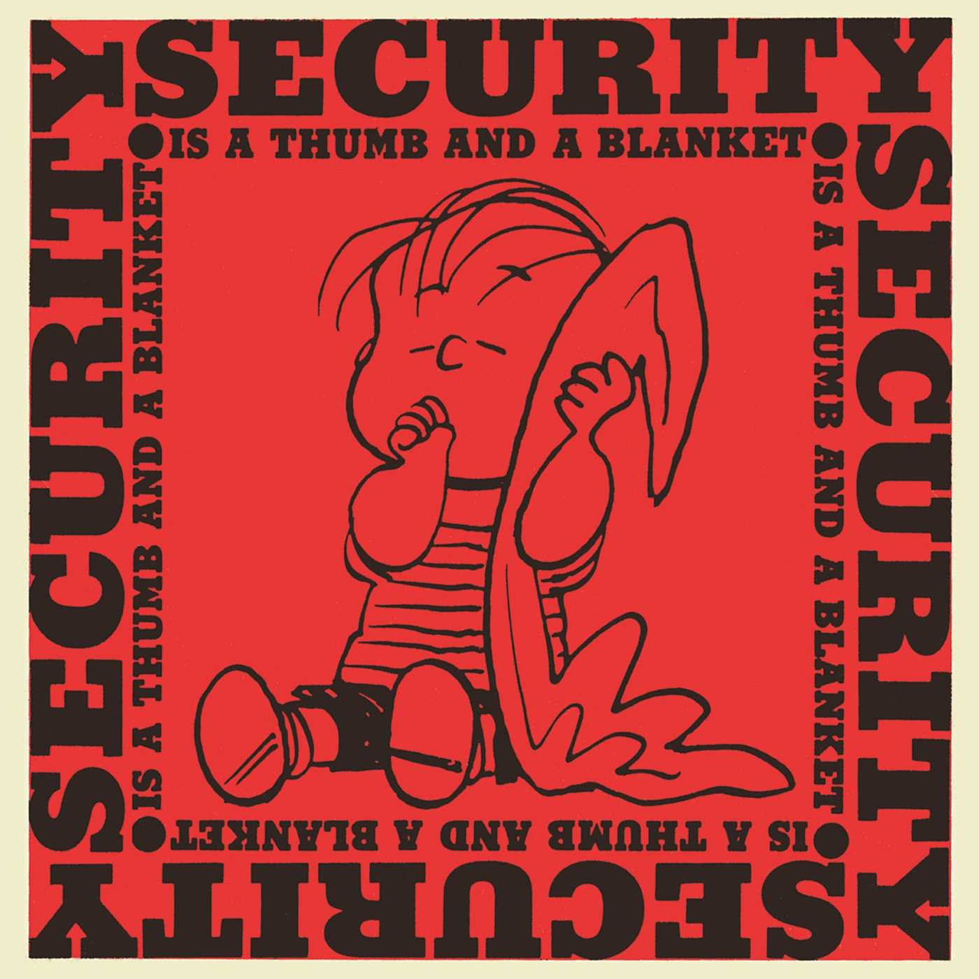 『security is a thumb and a blanket』